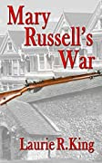 Mary Russell's War: A Journal of the Great War