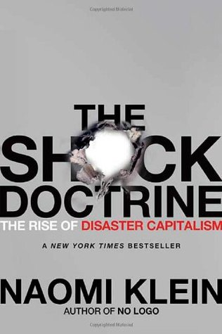 Cover for The Shock Doctrine: The Rise of Disaster Capitalism, by Naomi Klein