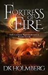 Fortress of Fire (The Cloud Warrior Saga, #4)