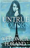 Untrue Colors (True Lies, #1)