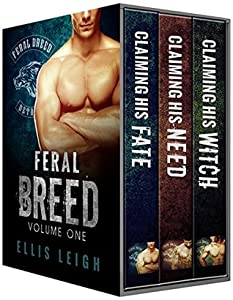 Feral Breed, Volume One (Feral Breed Motorcycle Club, #1-3)