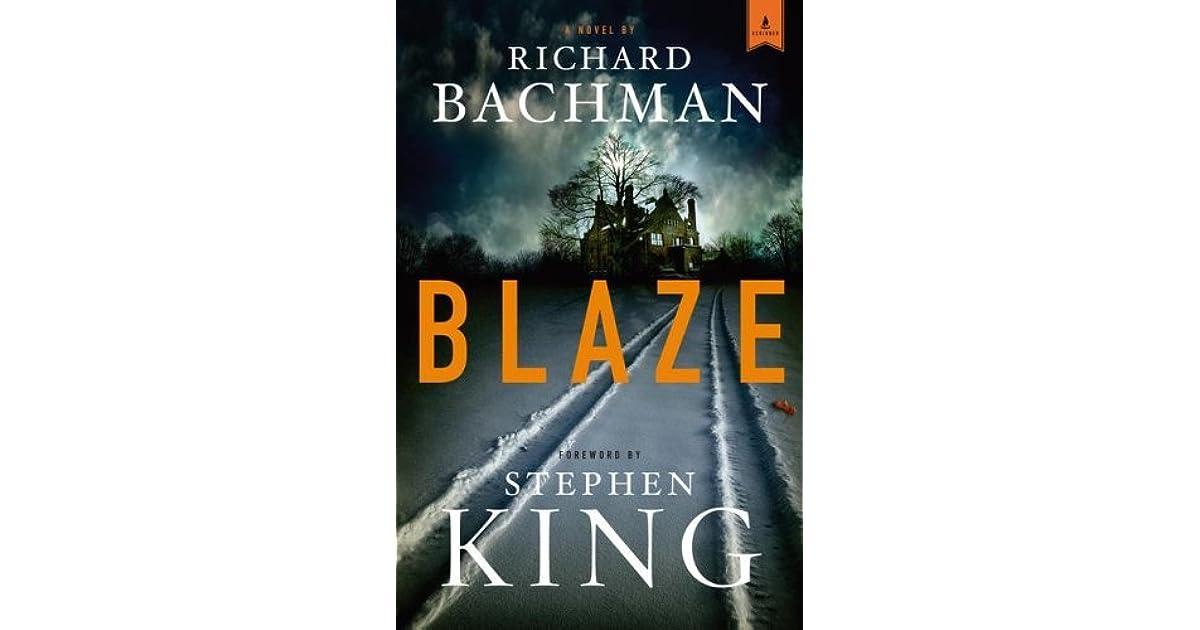 Blaze by Richard Bachman