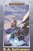 The Icewind Dale Trilogy Collector's Edition (Forgotten Realms: Icewind Dale, #1-3; Legend of Drizzt, #4-6)