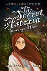 The Secret Astoria Scavenger Hunt (Morgan Carey, #3)