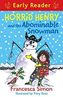 Horrid Henry and the Abominable Snowman (Early Reader) (Horrid Henry Early Reader)