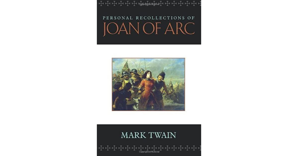 Personal Reflections of Joan of Arc by Mark Twain