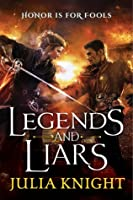 Legends and Liars (The Duellists Trilogy, #2)