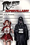 The Rules of Supervillainy (The Supervillainy Saga, #1)