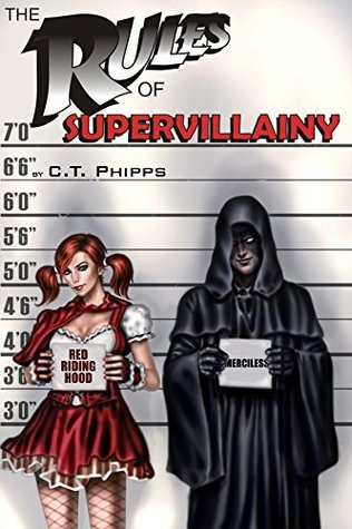C.T. Phipps: The Supervillainy series
