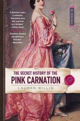 The Secret History of the Pink Carnation (Pink Carnation, #1)