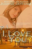 P.I. I Love You