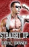 Straight Up (The Brazen Boys, #6)