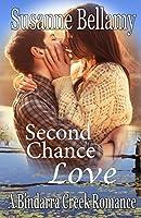 Second Chance Love (A Bindarra Creek Romance #3)