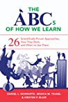The ABCs of How We Learn by Daniel L. Schwartz