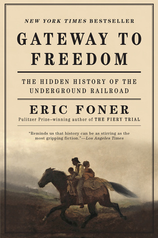 Gateway To Freedom The Hidden History Of The Underground