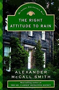 The Right Attitude to Rain (Isabel Dalhousie, #3)