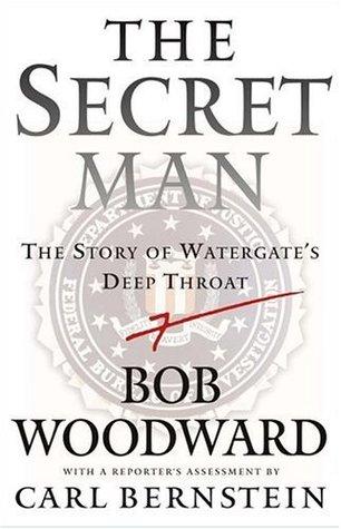 The Secret Man by Bob Woodward