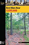 Best Hikes Near Cleveland (Best Hikes Near Series)