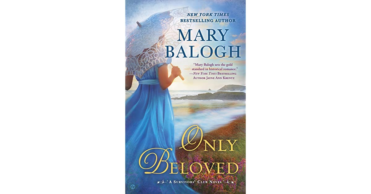 Only Beloved The Survivors Club 7 By Mary Balogh