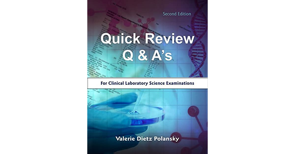 Quick review q as for clinical laboratory science examinations by quick review q as for clinical laboratory science examinations by valerie dietz polansky fandeluxe Gallery