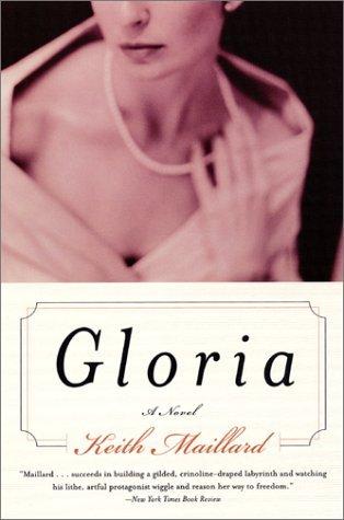 Gloria by Keith Maillard