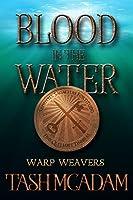 Blood in the Water (Warp Weavers)