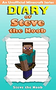 Diary of Steve the Noob