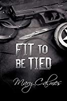 Fit to Be Tied (Marshals, #2)