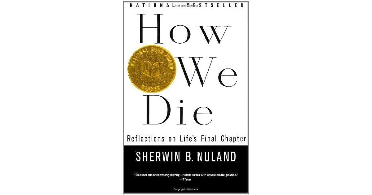 How We Die Sherwin Nuland Pdf