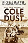 Cole Dust (Cole Sage Mystery #4)