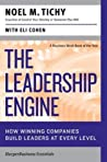 The Leadership Engine: How Winning Companies Build Leaders at Every Level