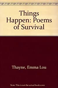 Things Happen: Poems of Survival