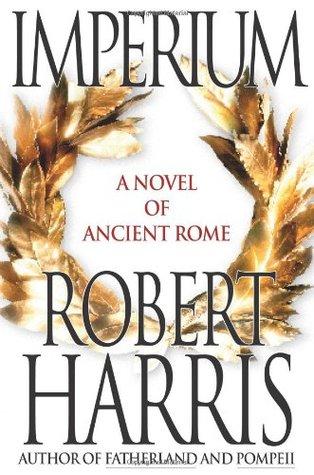 Imperium: A Novel of Ancient Rome (Cicero, #1)