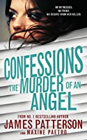 The Murder of an Angel (Confessions, #4)