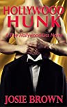 Hollywood Hunk (A True Hollywood Lies Novel)