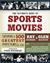 The Ultimate Book of Sports Movies by Ray Didinger