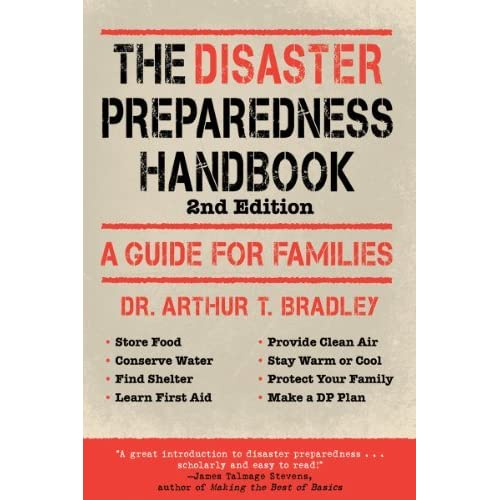 The Disaster Preparedness Handbook: A Guide for Families by Arthur ...