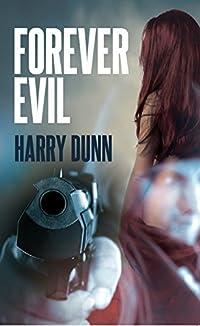 Forever Evil: A Jack Barclay novel