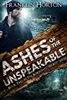 Ashes of the Unspeakable (The Borrowed World #2)