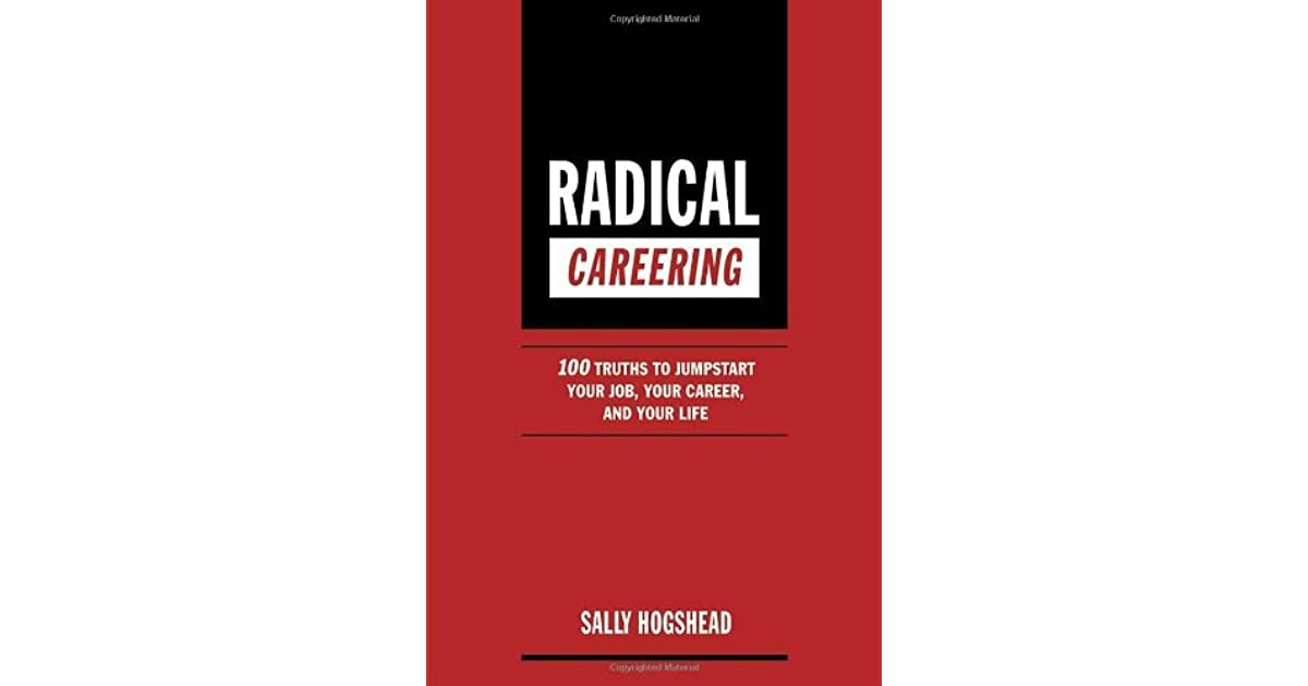 Radical careering
