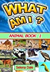 What Am I? Animal...