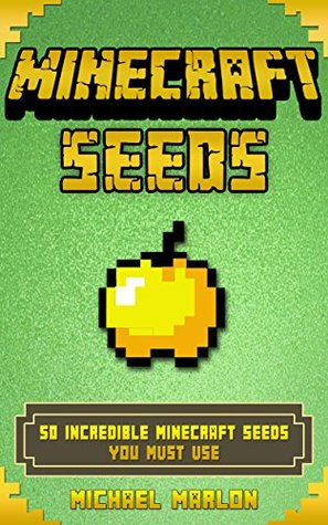 Minecraft Seeds: 50 Incredible Minecraft Seeds You Must Use