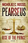 Rise of the Prince (Pearseus, #1)