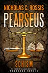 Schism (Pearseus, #0)