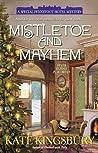 Mistletoe and Mayhem (Pennyfoot Hotel #18)