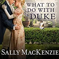 What to Do with a Duke (Spinster House #1)