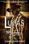 Lucas (Bad Boys of Dry River, Wyoming #1)