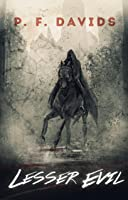 Lesser Evil (Lesser Evil Trilogy #1)