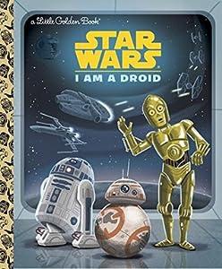 Star Wars: I Am a Droid