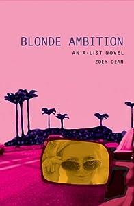 Blonde Ambition (A-List, #3)